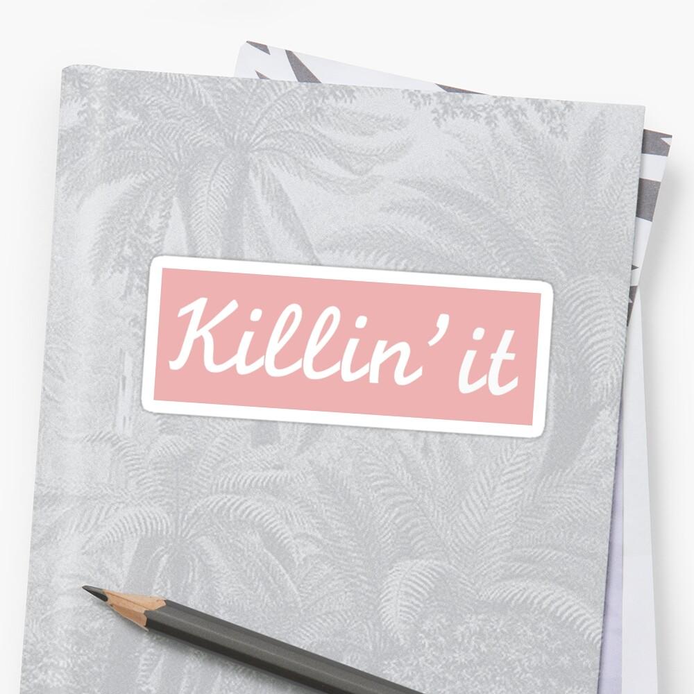 killin it by adigiuseppe