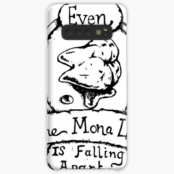 Even the Mona Lisa is Falling Apart - Illustrated Movie Quote Samsung Galaxy Snap Case