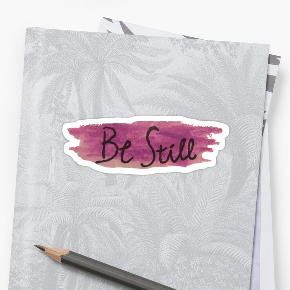 Be Still Christian Sticker by Kwynnalge