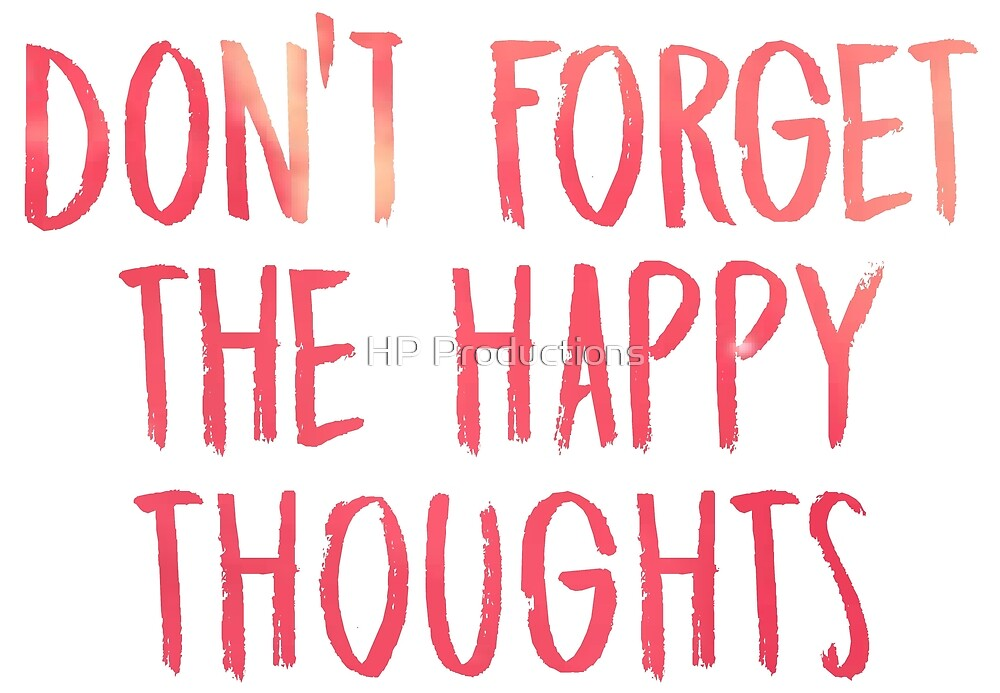 Dont forget the happy thoughts - Chance the Rapper by HP Productions