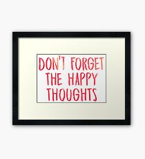 Dont forget the happy thoughts - Chance the Rapper Framed Print