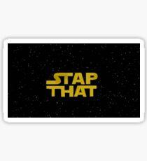 Stap That! Sticker