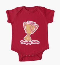 FUTURE TROPHY WIFE One Piece - Short Sleeve