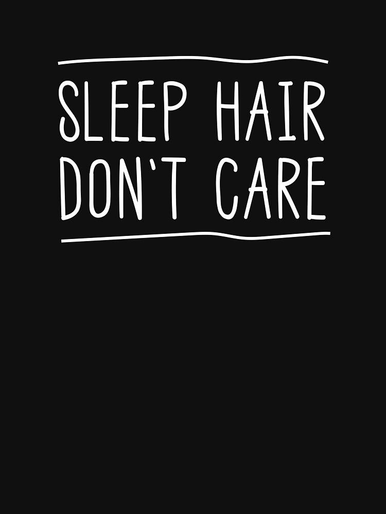 Sleep Hair Don't Care by wondrous