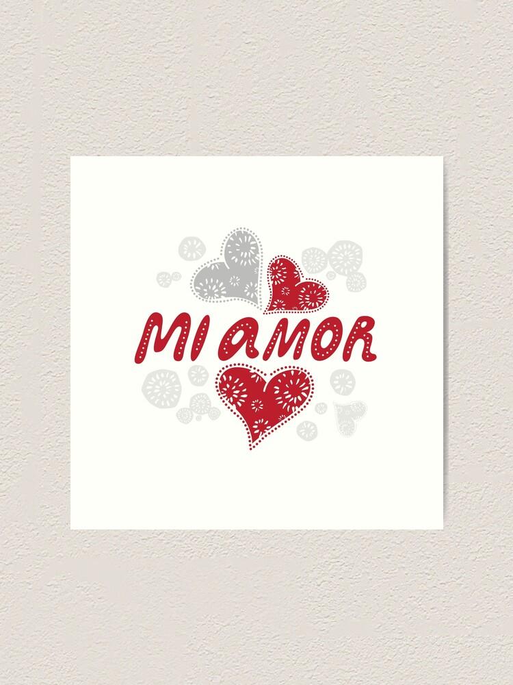 Mi Amor Meine Liebe Auf Spanisch Romantische Dekorative