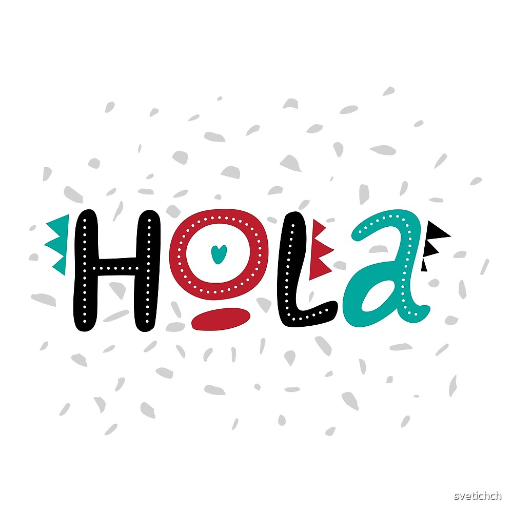 Lettering Hola, letters Hola on  background with dots. Ideal for web, banner, tag, invitation by svetichch