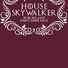 House Skywalker (white text) by houseorgana
