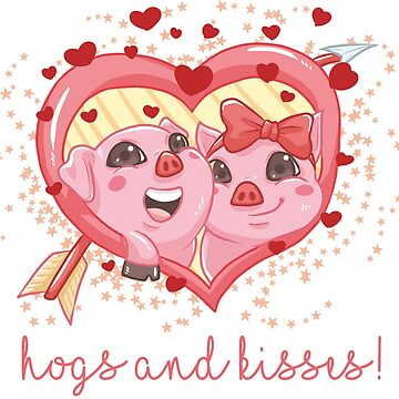 Hogs and Kisses by inkpious
