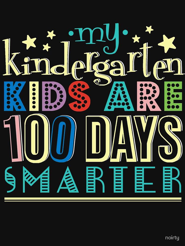 My Kindergarten Kids Are 100 Days of School Smarter T-Shirt by noirty