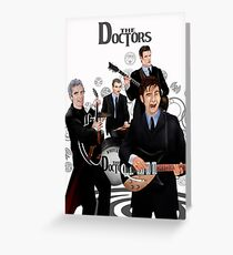 the Doctor Band Greeting Card