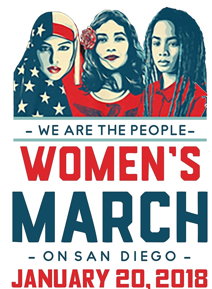San Diego WOMEN'S MARCH 2018 (We Are The People) by yusniah