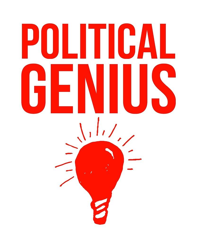 A Political Genius by MoeDeesDotCom