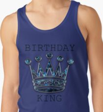 Birthday King Tank Top