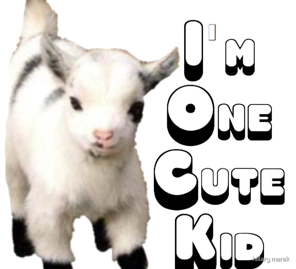 One Cute Kid  by hillary marek