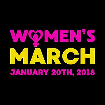 The Day Of Woman March Come by jezzajaqueline