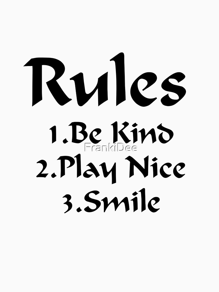 Rules by FrankiDee