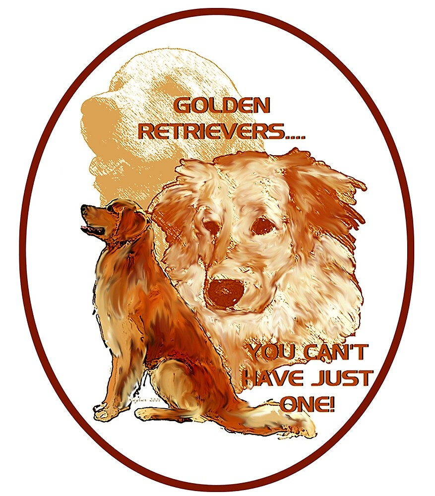 Golden Retrievers, you can't have just one by IowaArtist