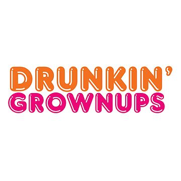 Drunkin' Donuts | Funny Novelty Party Drinking Gift by DesignFools