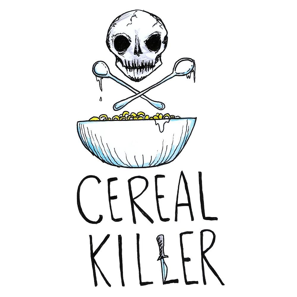 Funny Cereal Killer Design Food Lover Addict Gift by HighArtDesigns