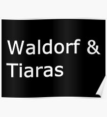 Waldorf U0026 Tiaras Poster