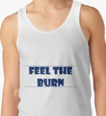 Feel the Burn Tank Top