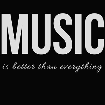 Music is Better Than Everything (Design Day 13) by TNTs