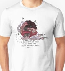 I Want to be a Big Ball of Meat  Unisex T-Shirt