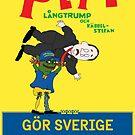 Gör Sverige lagom igen - Pepe Långtrump & Käbbel-Stefan med logga by Gör Sverige lagom igen