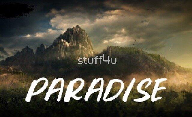 paradise by stuff4u