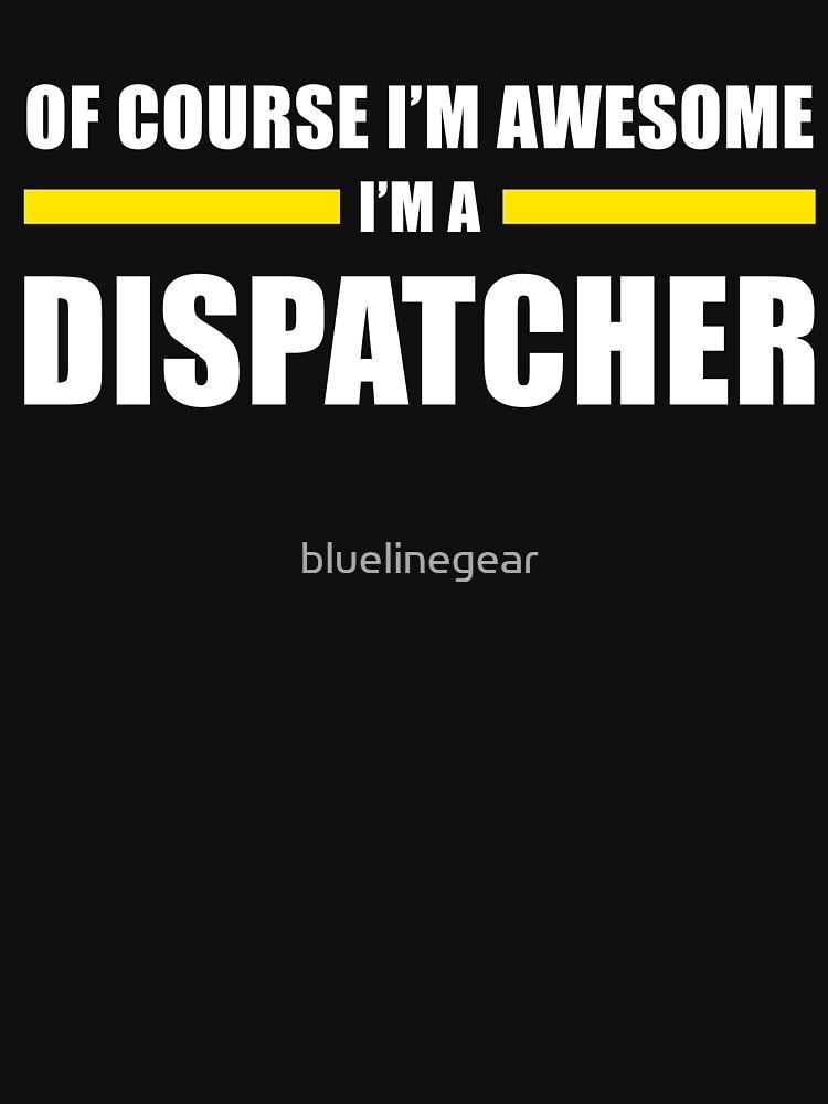 911 DISPATCHER FUNNY NOVELTY  by bluelinegear