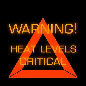 Warning Heat Levels Critical by KotkaTaivaan
