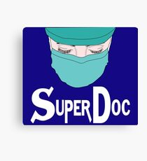Super Doc, great medical doctor for all patients, poison Canvas Print