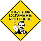 Covfefe? by MythInkBooks