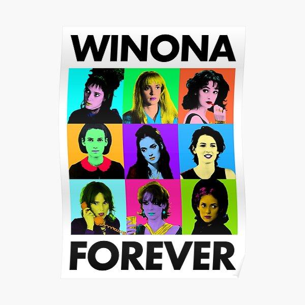 Winona Forever - Everyone <3 Winona Ryder  Poster