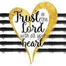 Vertraue dem Herrn von ganzem Herzen von PraiseQuotes