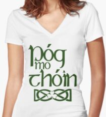 Pog Mo Thoin (Kiss My Ass) Women's Fitted V-Neck T-Shirt