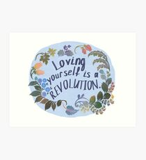 Loving Yourself Is A Revolution Art Print