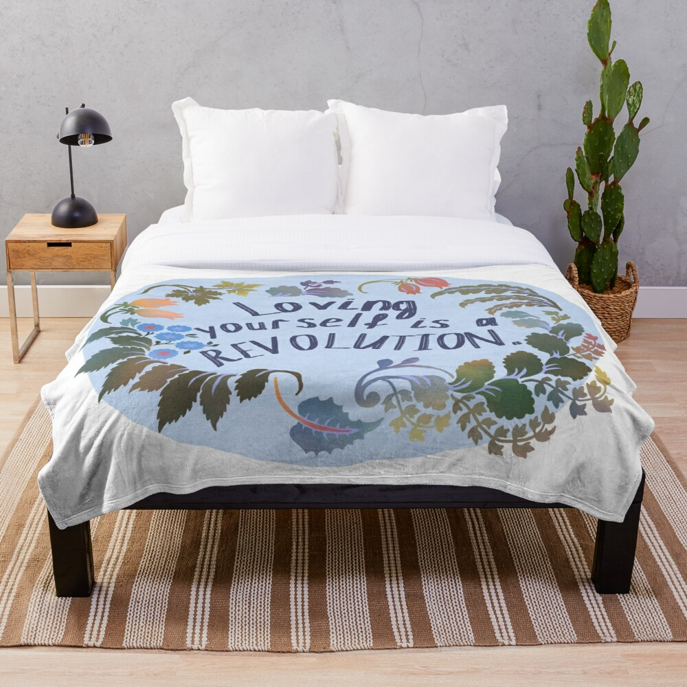 Loving Yourself Is A Revolution Throw Blanket