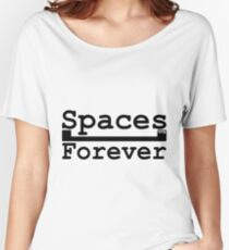 Spaces Forever Women's Relaxed Fit T-Shirt