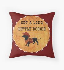 Get A Long, Little Doggie Throw Pillow