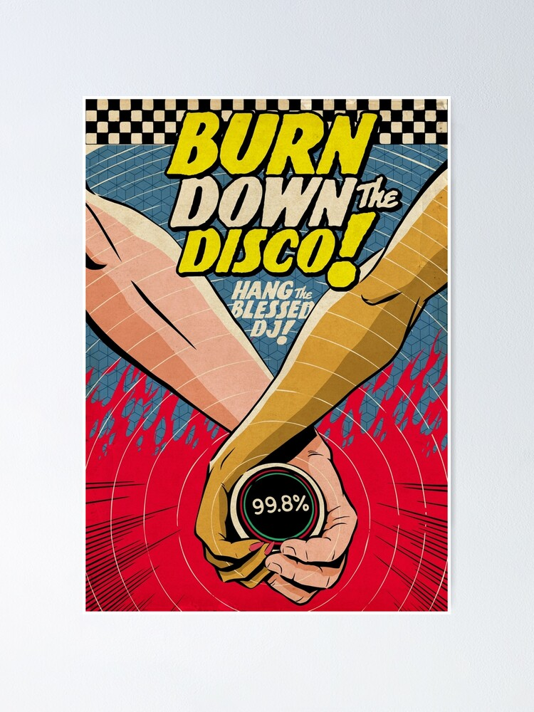 Alternate view of Burn Down the Disco Poster