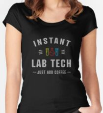 """""""Instant Lab Tech - just add coffee!"""" Women's Fitted Scoop T-Shirt"""