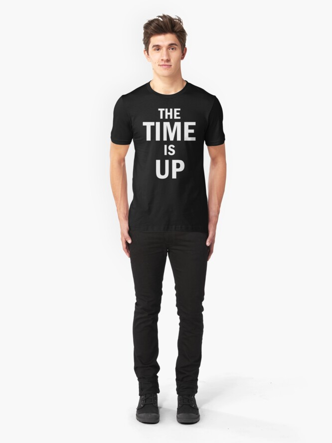 Alternate view of The time is up for injustice Slim Fit T-Shirt