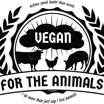 Vegan: For the Animals (black) by tapirdesign