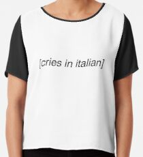 cries in italian Chiffon Top