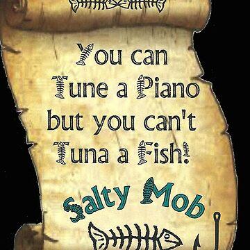 Salty Mob Salty Sayings by SaltyMob