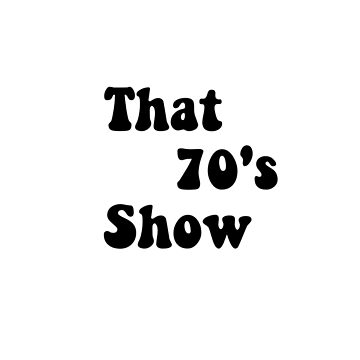 That 70s show! by dalyart