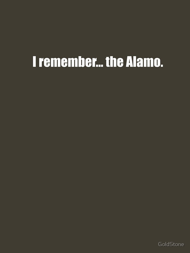 Pee-Wee Herman - I Remember... the Alamo - White Font by GoldStone