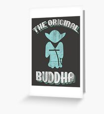 The Original Buddha Yoda Greeting Card