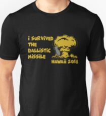 I Survived the Ballistic Missile Unisex T-Shirt